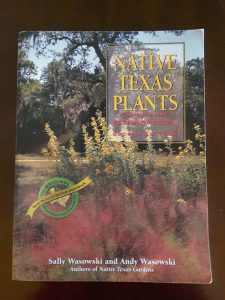 Native Texas Plants Landscaping Region by Region by S. Wasowski & A. Wasowski