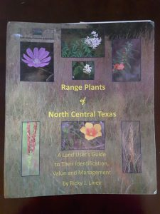Range Plants of North Central Texas by Ricky J. Linex